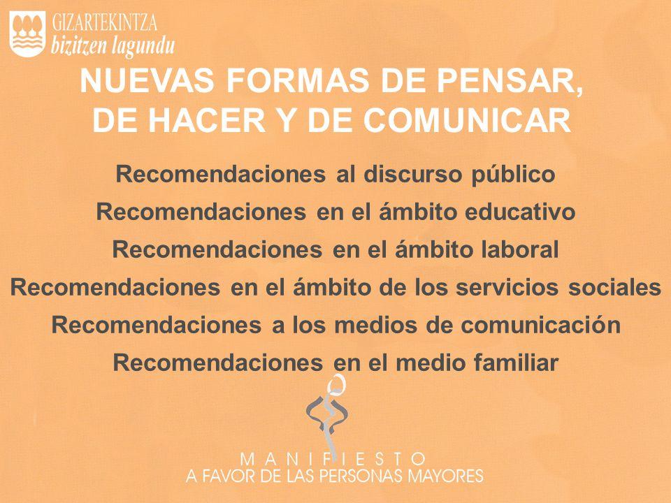 NUEVAS FORMAS DE PENSAR, DE HACER Y DE COMUNICAR