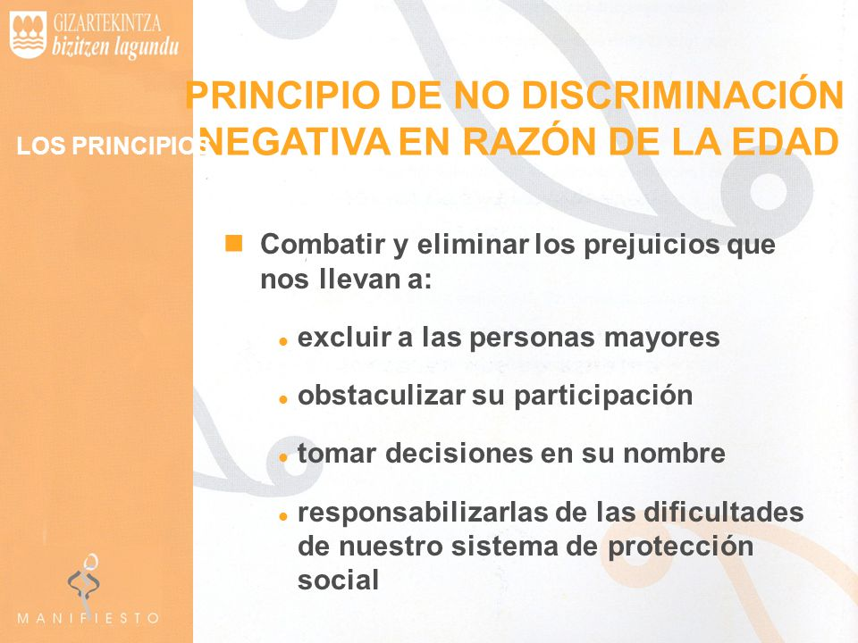 PRINCIPIO DE NO DISCRIMINACIÓN NEGATIVA EN RAZÓN DE LA EDAD