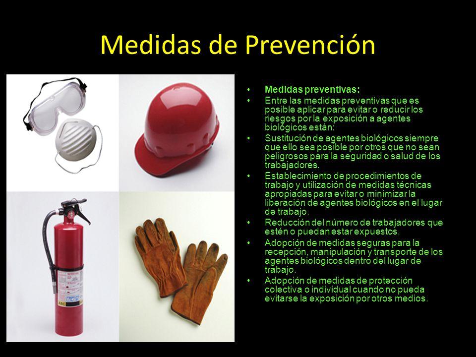 Medidas de Prevención Medidas preventivas: