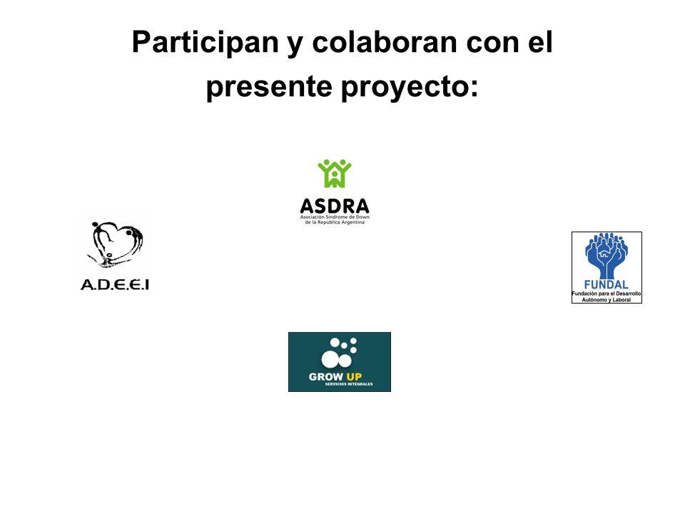 Participan y colaboran con el
