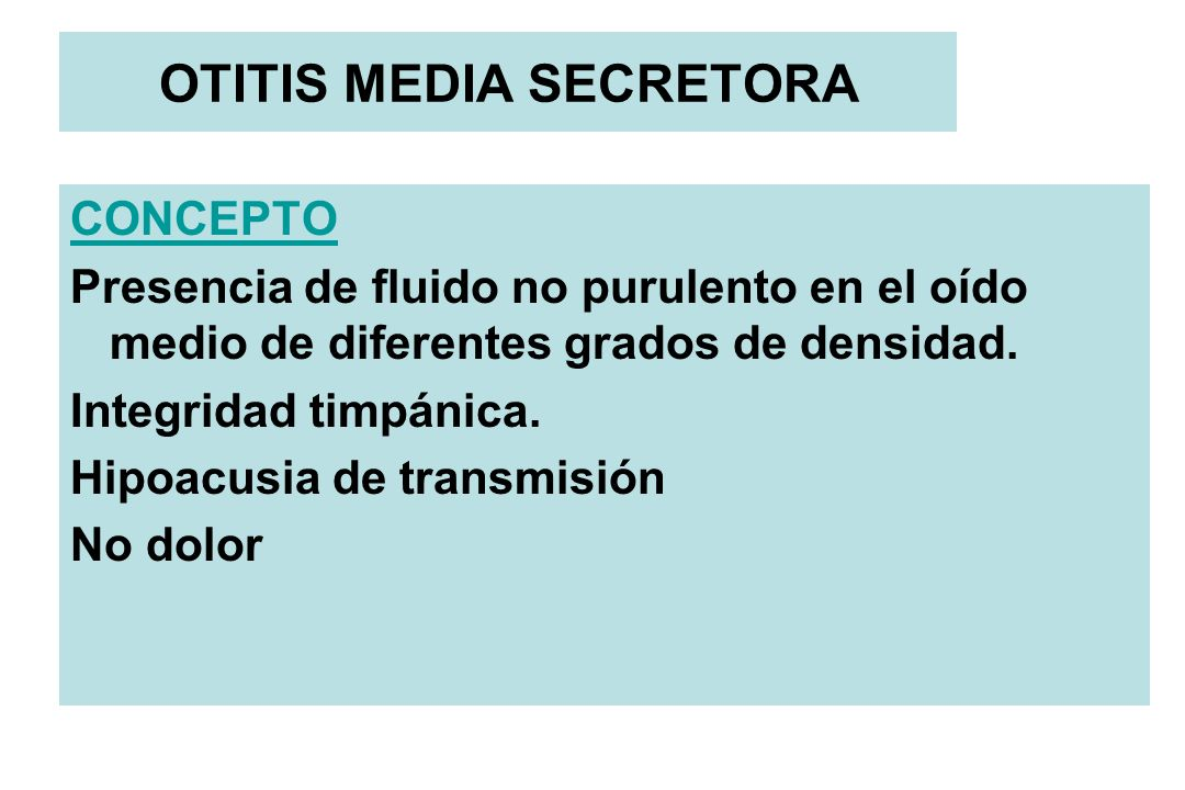 OTITIS MEDIA SECRETORA