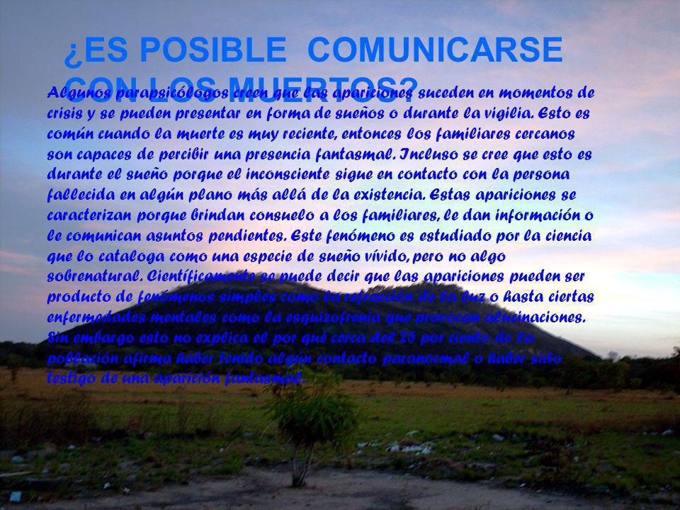 ¿ES POSIBLE COMUNICARSE CON LOS MUERTOS