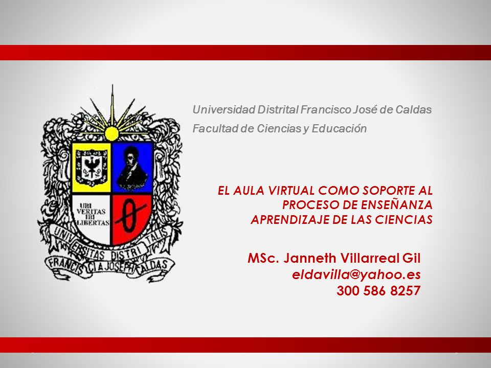 MSc. Janneth Villarreal Gil eldavilla@yahoo.es 300 586 8257