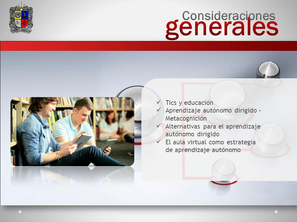 generales Consideraciones Tics y educación