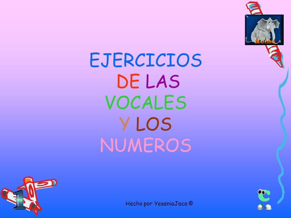 EJERCICIOS DE LAS VOCALES Y LOS NUMEROS