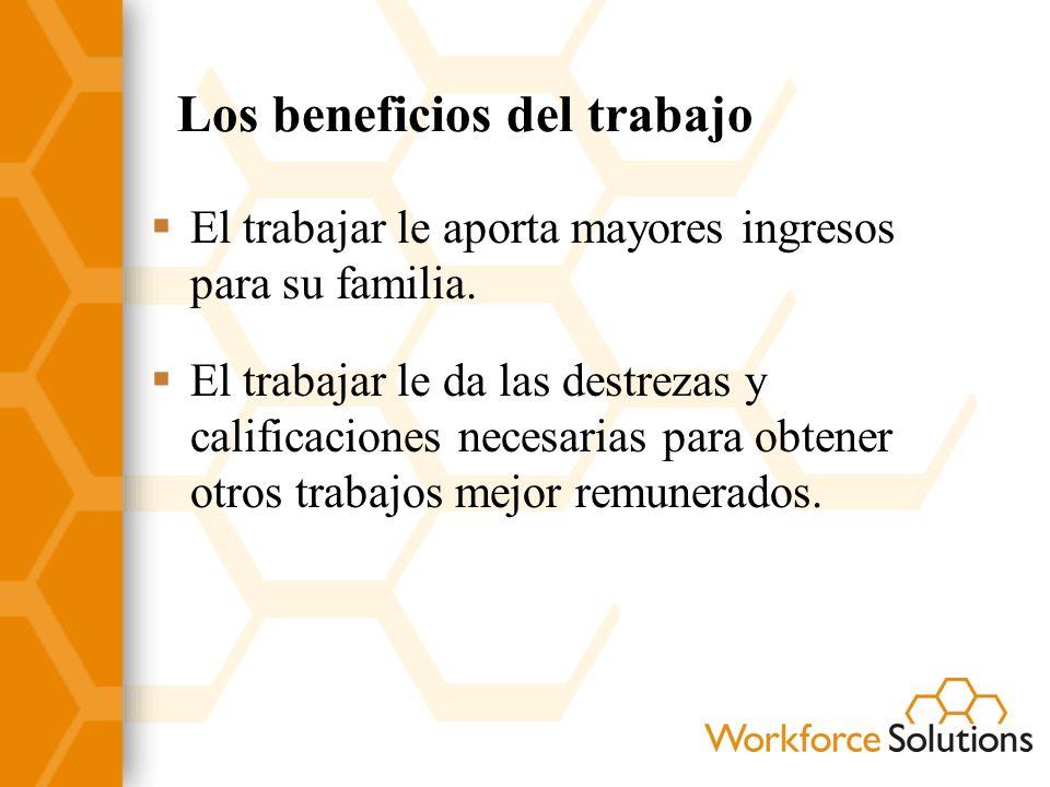 Los beneficios del trabajo