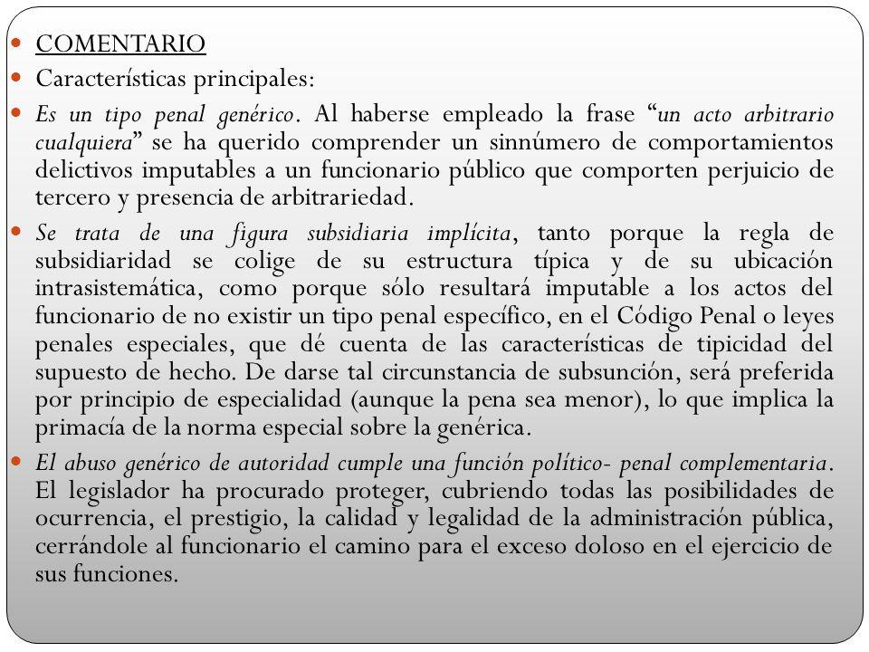 COMENTARIO Características principales: