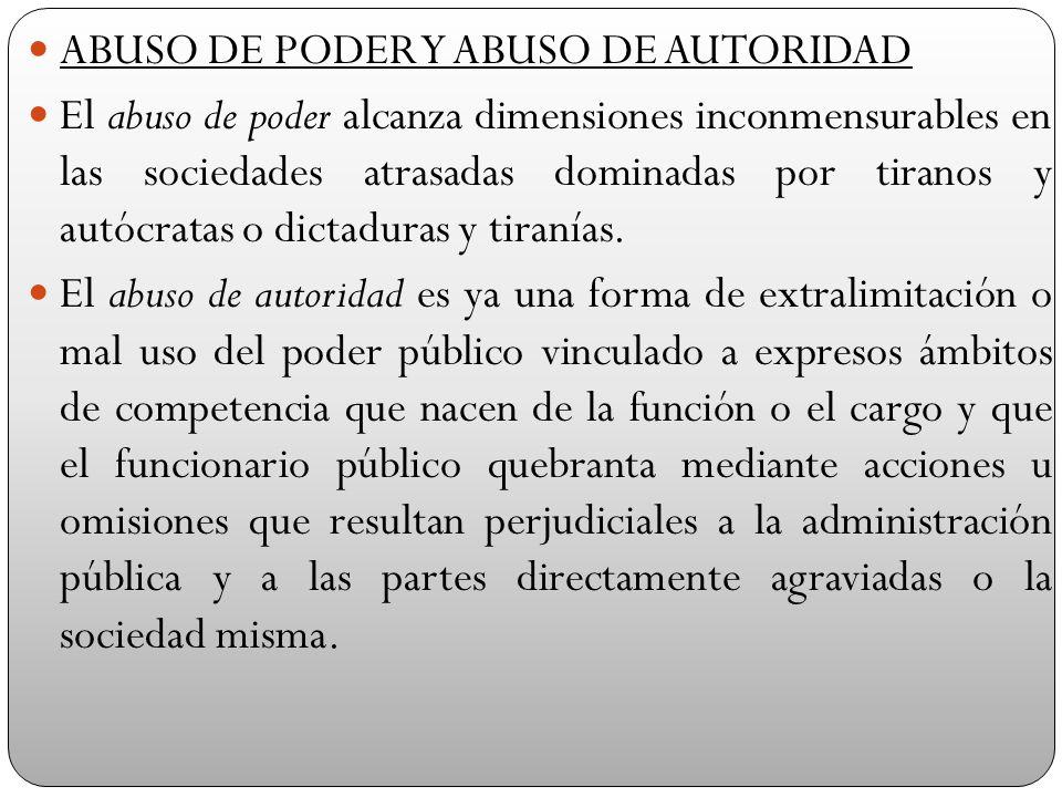 ABUSO DE PODER Y ABUSO DE AUTORIDAD