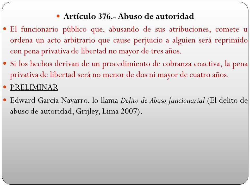 Artículo 376.- Abuso de autoridad