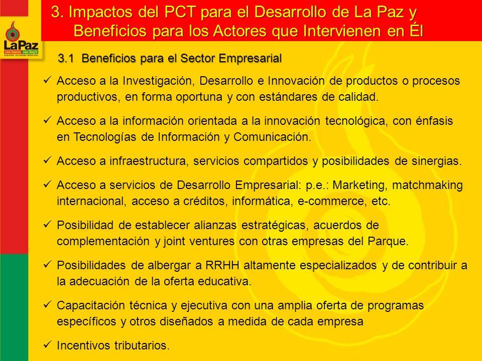 3. Impactos del PCT para el Desarrollo de La Paz y Beneficios para los Actores que Intervienen en Él