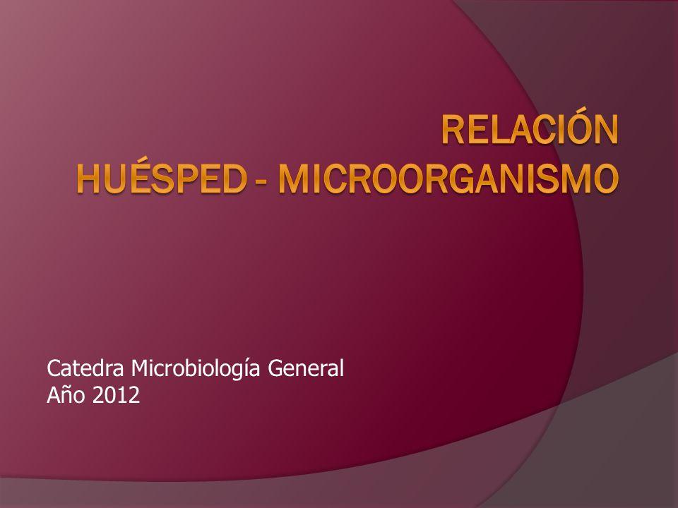 Relación huésped - microorganismo