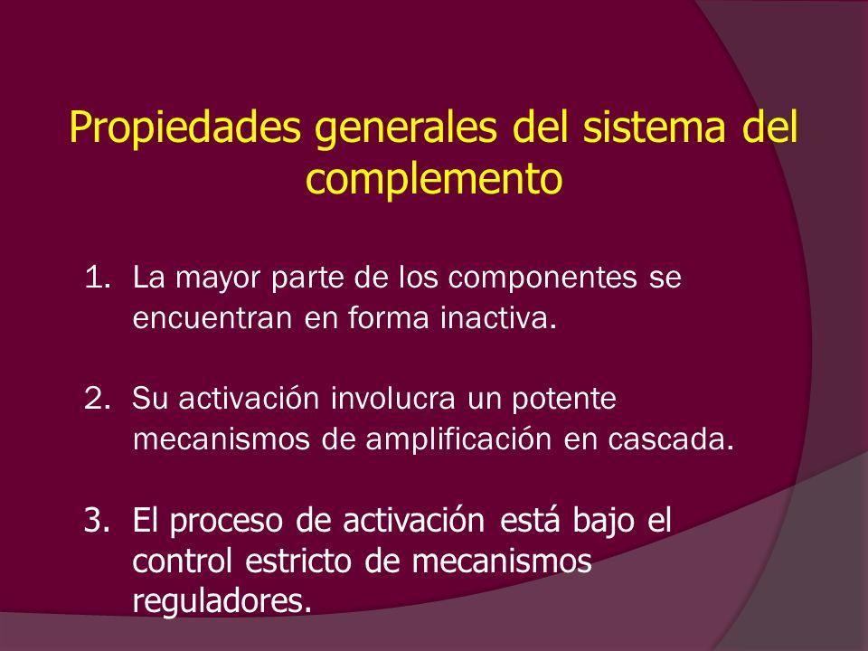 Propiedades generales del sistema del complemento