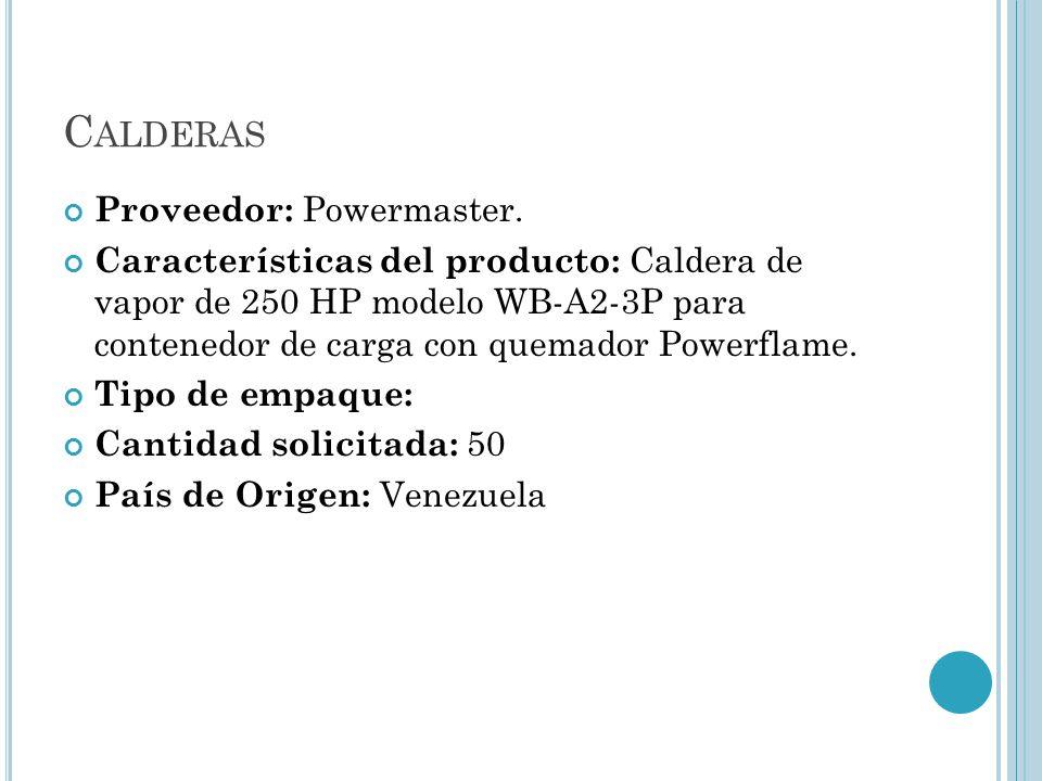 Calderas Proveedor: Powermaster.