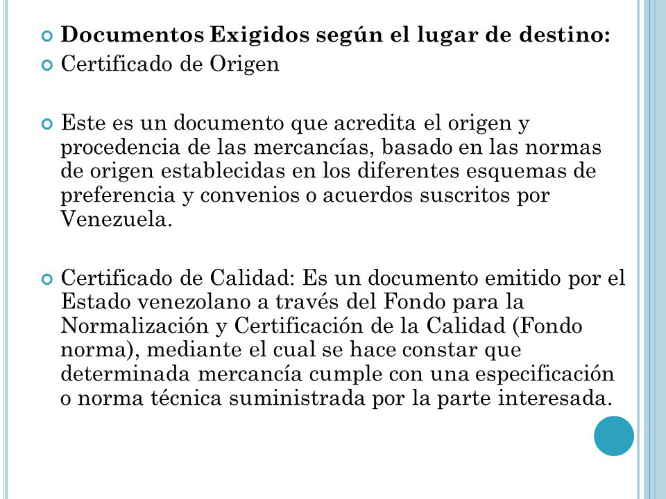 Documentos Exigidos según el lugar de destino: