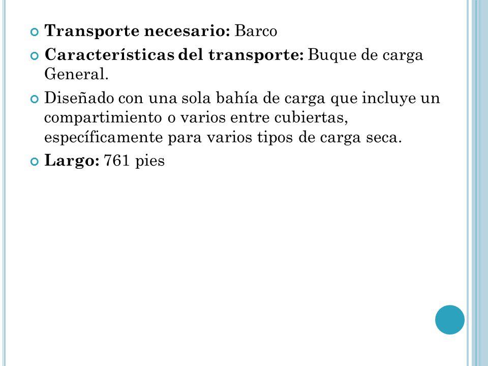 Transporte necesario: Barco
