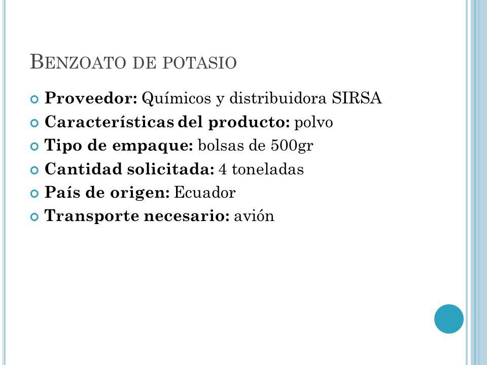 Benzoato de potasio Proveedor: Químicos y distribuidora SIRSA