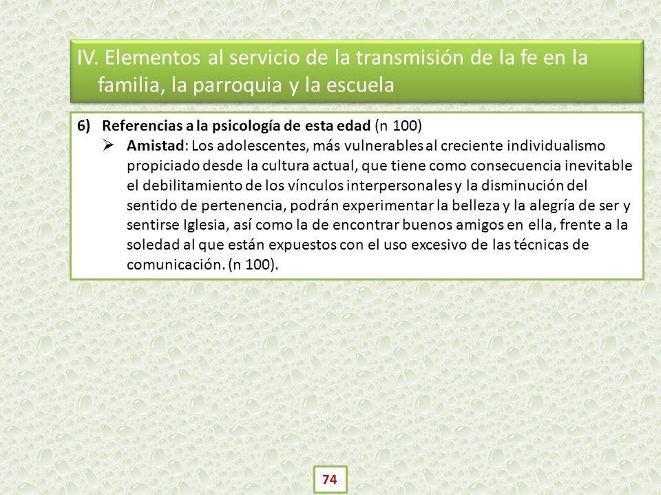 IV. Elementos al servicio de la transmisión de la fe en la familia, la parroquia y la escuela