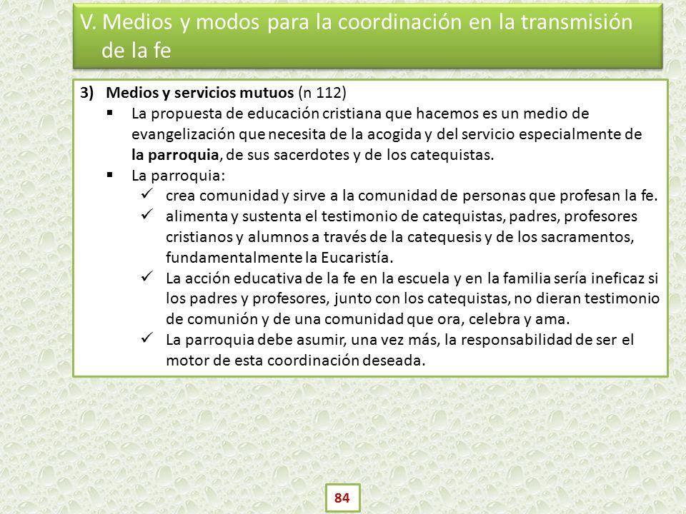 V. Medios y modos para la coordinación en la transmisión de la fe