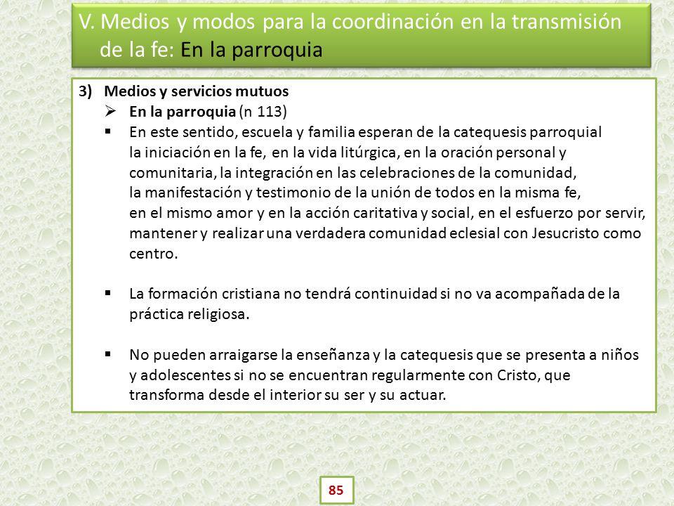 V. Medios y modos para la coordinación en la transmisión de la fe: En la parroquia