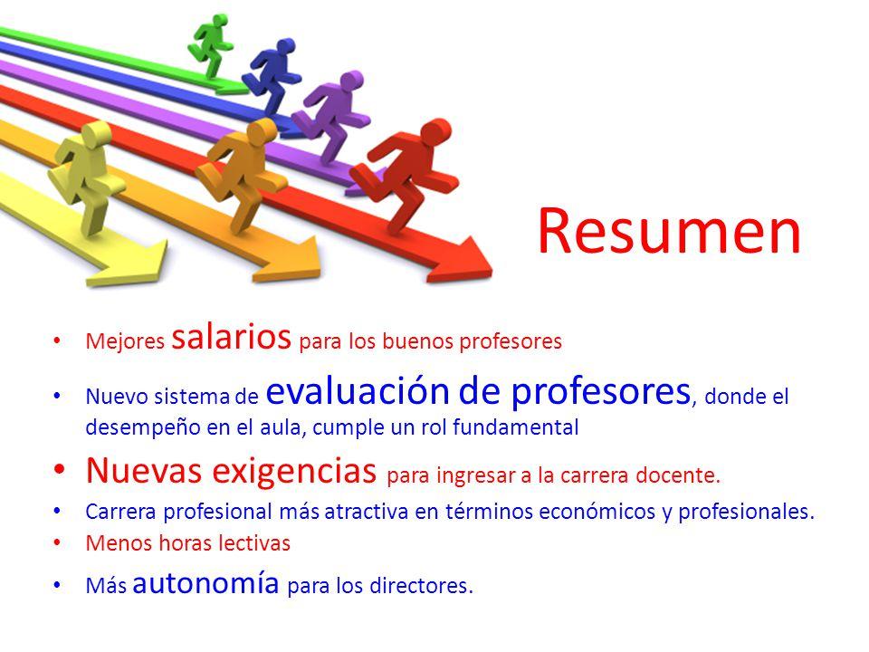 Resumen Nuevas exigencias para ingresar a la carrera docente.