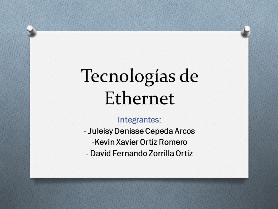 Tecnologías de Ethernet