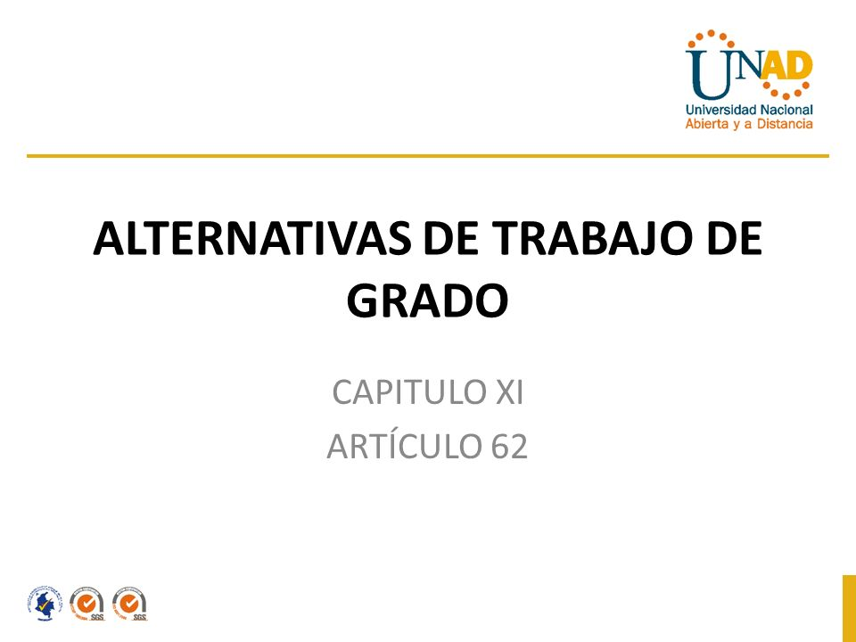 ALTERNATIVAS DE TRABAJO DE GRADO