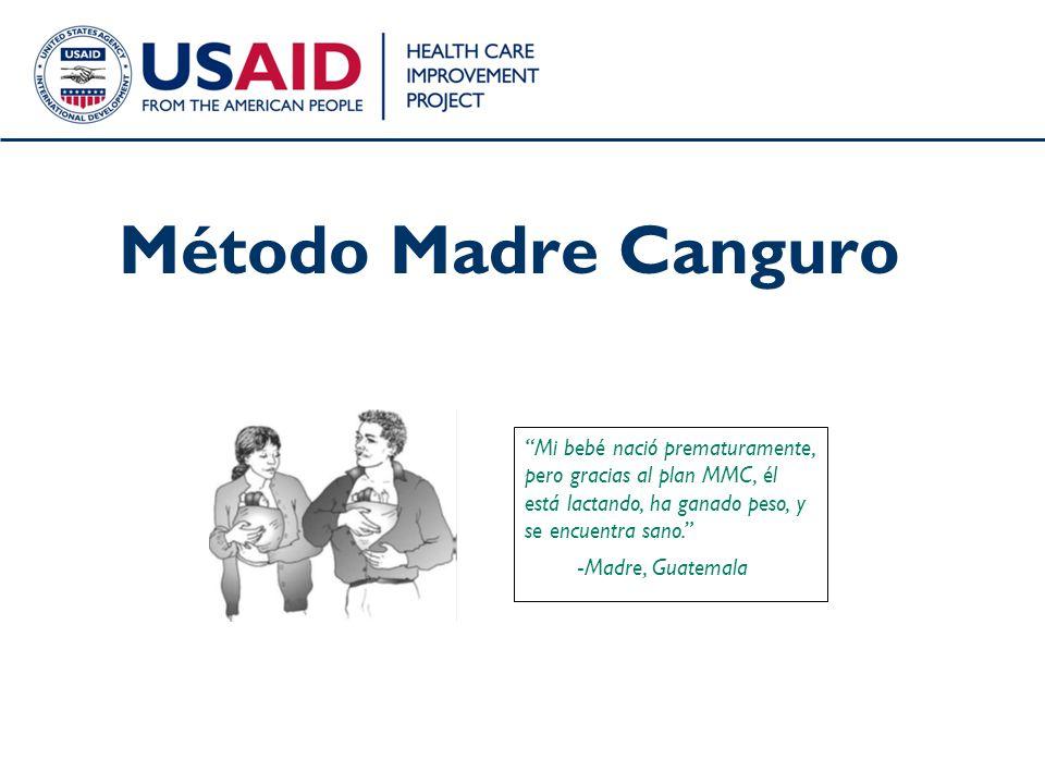 Método Madre Canguro Mi bebé nació prematuramente, pero gracias al plan MMC, él está lactando, ha ganado peso, y se encuentra sano.