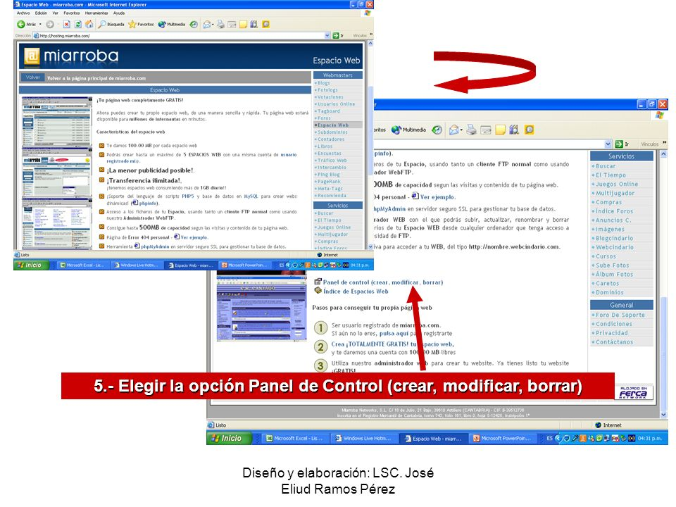 5.- Elegir la opción Panel de Control (crear, modificar, borrar)