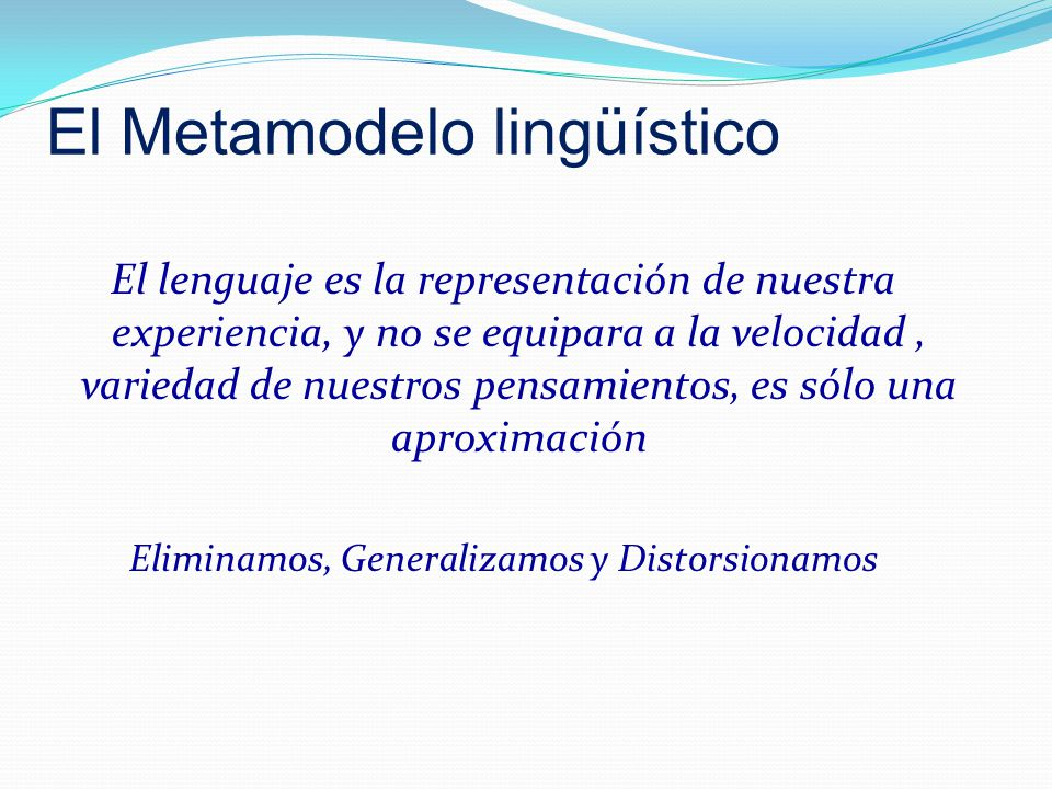 El Metamodelo lingüístico