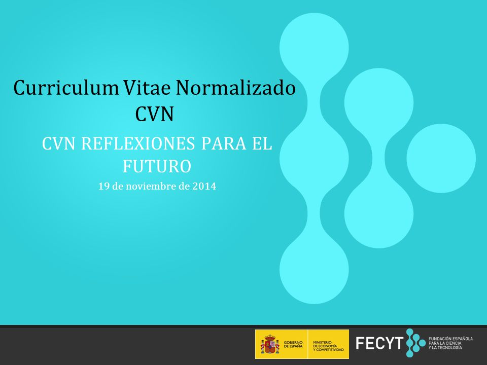 Curriculum Vitae Normalizado CVN - ppt video online descargar