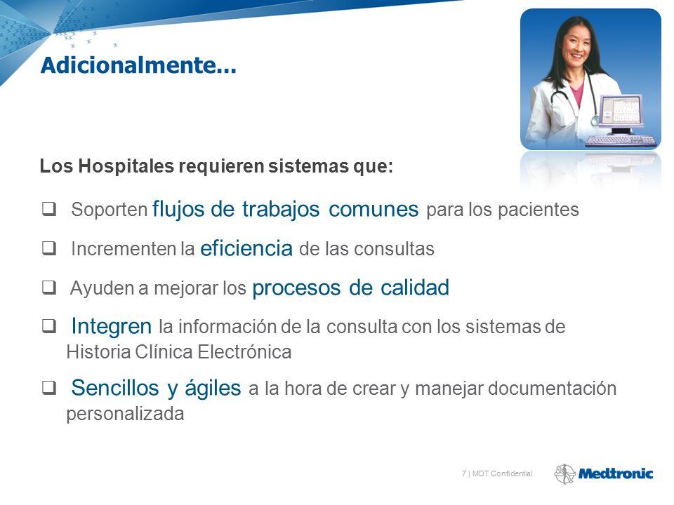 Los Hospitales requieren sistemas que: