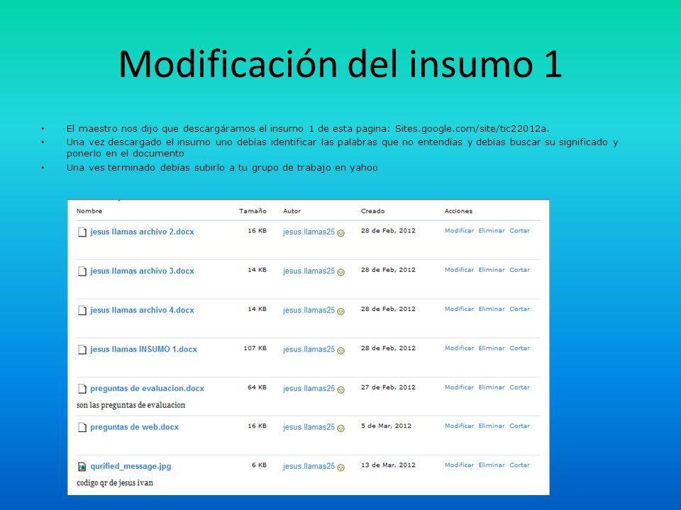 Modificación del insumo 1