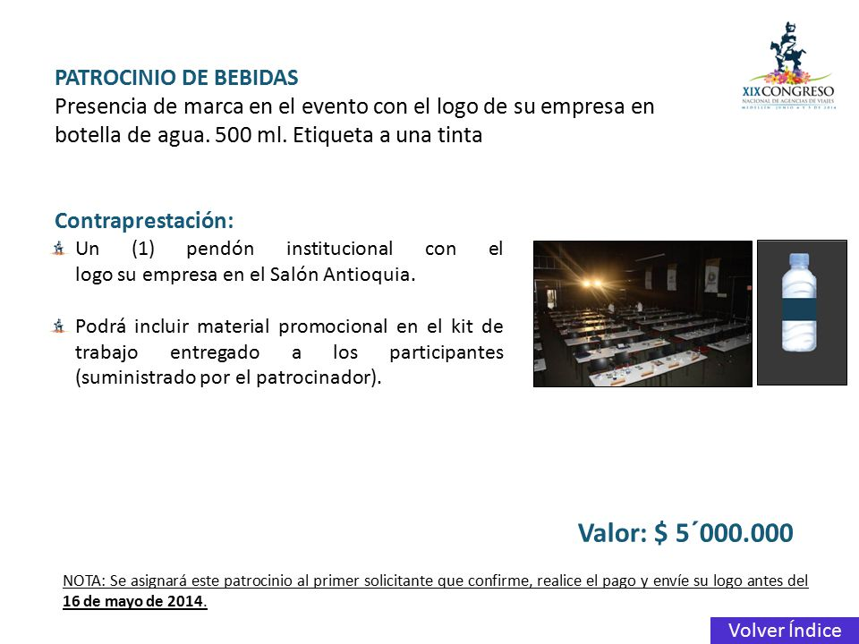 Valor: $ 5´000.000 PATROCINIO DE BEBIDAS