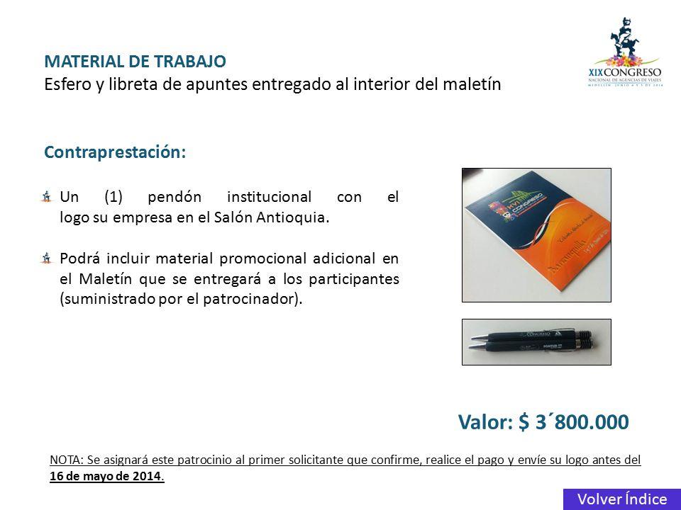 Valor: $ 3´800.000 MATERIAL DE TRABAJO