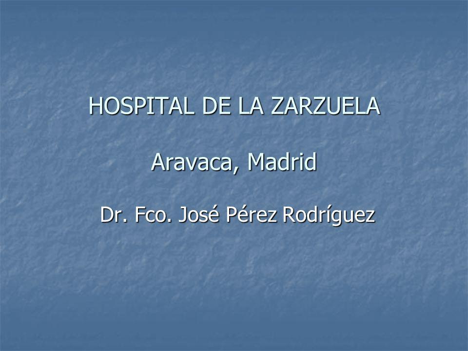 HOSPITAL DE LA ZARZUELA Aravaca, Madrid