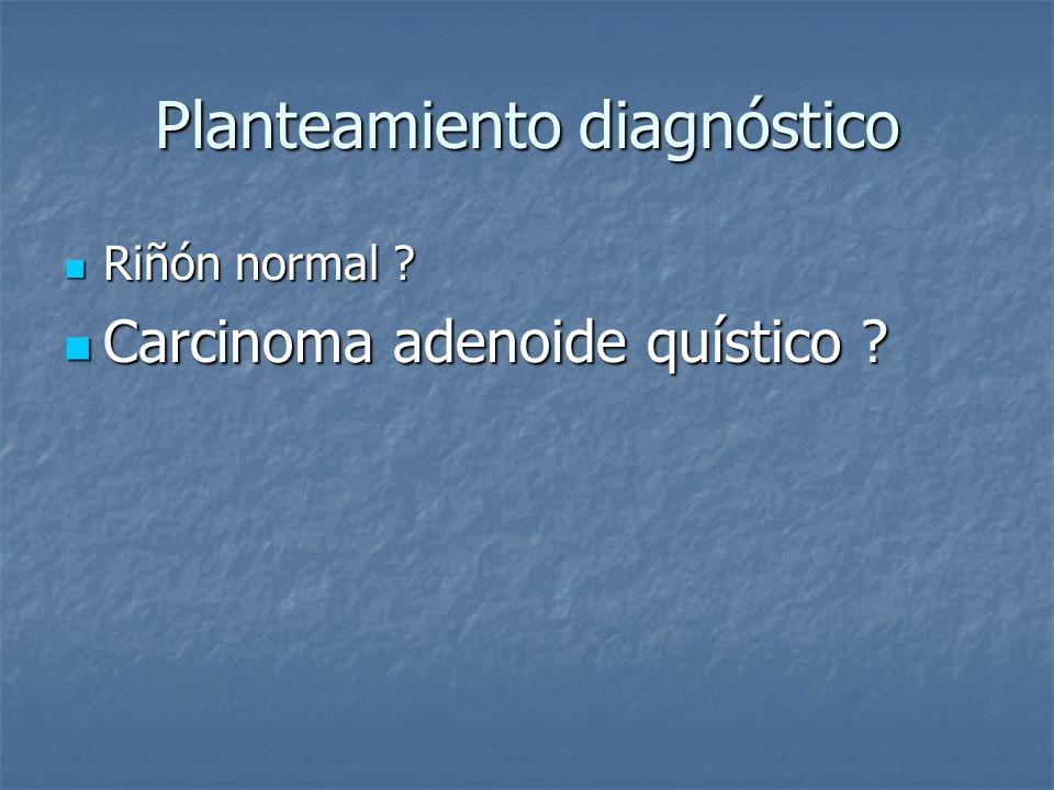 Planteamiento diagnóstico