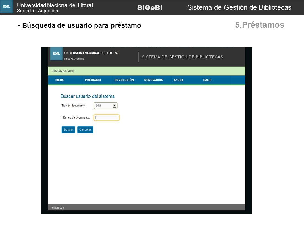 5.Préstamos SiGeBi SiGeBi Sistema de Gestión de Bibliotecas