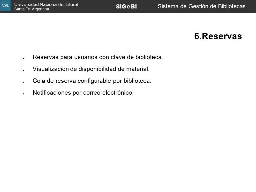 6.Reservas Reservas para usuarios con clave de biblioteca.