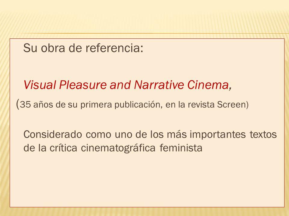 Visual Pleasure and Narrative Cinema,