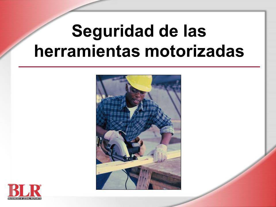 Seguridad de las herramientas motorizadas