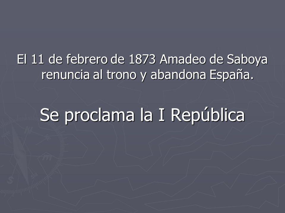 Se proclama la I República