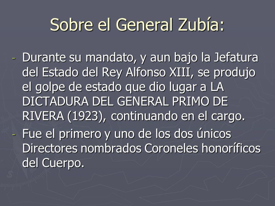 Sobre el General Zubía: