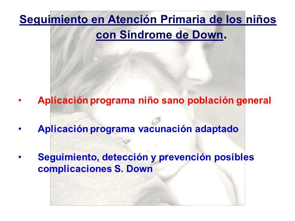 Seguimiento en Atención Primaria de los niños con Síndrome de Down.