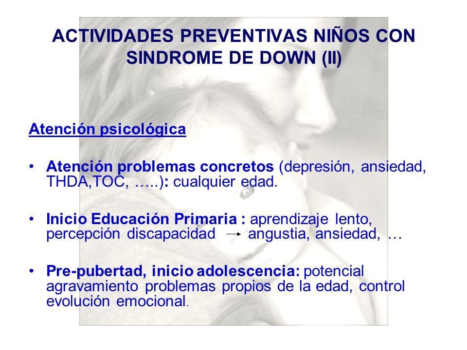 ACTIVIDADES PREVENTIVAS NIÑOS CON SINDROME DE DOWN (II)