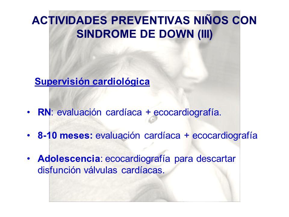 ACTIVIDADES PREVENTIVAS NIÑOS CON SINDROME DE DOWN (III)