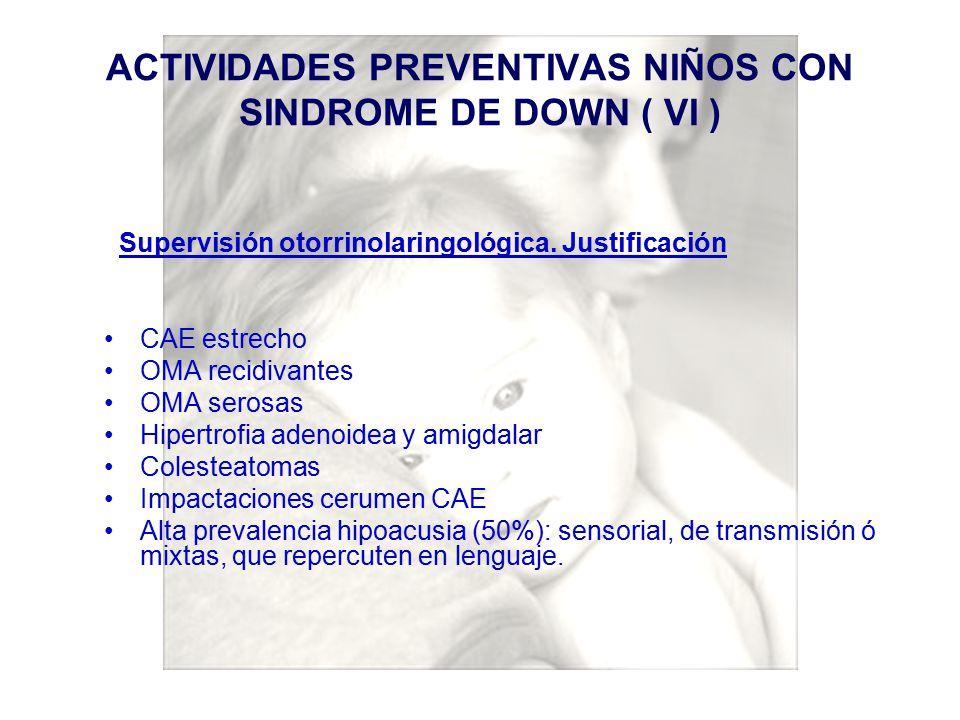 ACTIVIDADES PREVENTIVAS NIÑOS CON SINDROME DE DOWN ( VI )