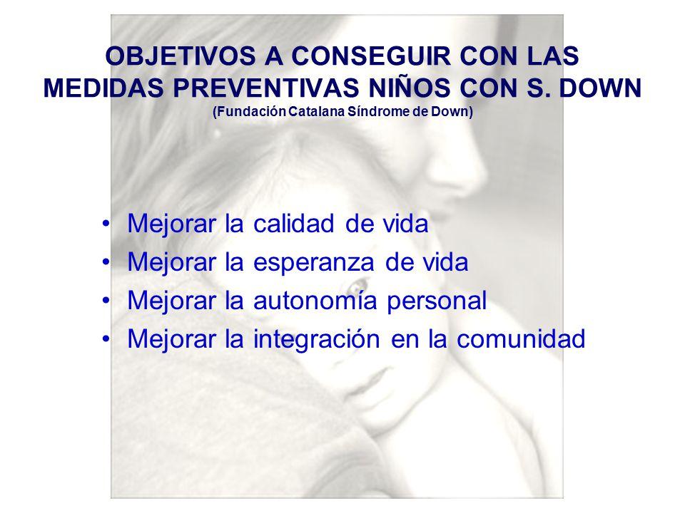 OBJETIVOS A CONSEGUIR CON LAS MEDIDAS PREVENTIVAS NIÑOS CON S