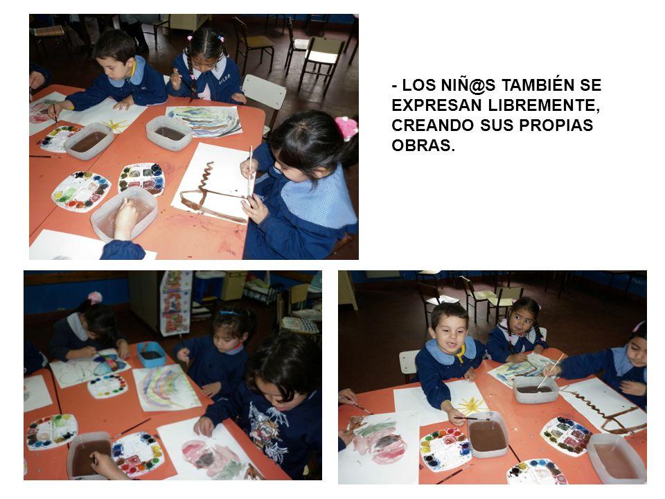 - LOS NIÑ@S TAMBIÉN SE EXPRESAN LIBREMENTE,