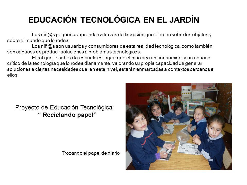 EDUCACIÓN TECNOLÓGICA EN EL JARDÍN