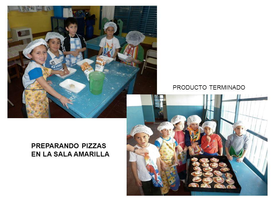 PREPARANDO PIZZAS EN LA SALA AMARILLA